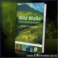 WILD WALKS - Exploring Natural New Zealand