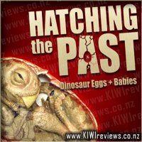 Hatching the Past: Dinosaur Eggs & Babies
