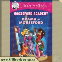 Thea Stilton - Mouseford Academy - Drama at Mouseford