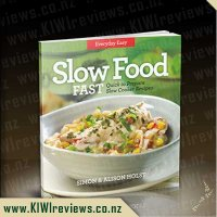 Slow Food Fast - Quick to Prepare Slow Cooker recipes