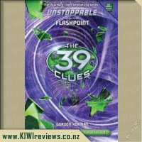 The 39 Clues - Unstoppable book 4: Flashpoint