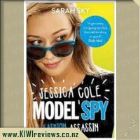 Jessica Cole Model Spy: Fashion Assassin