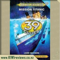 The 39 Clues: Doublecross.  Mission Titanic