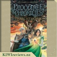 Bloodtree Chronicles #3: Thatchthorpe