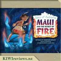 Tales of Aotearoa - 3 - Maui and the Secret of Fire